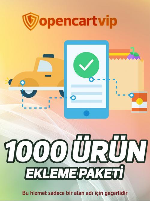 1000 Ürün Ekleme Paketi