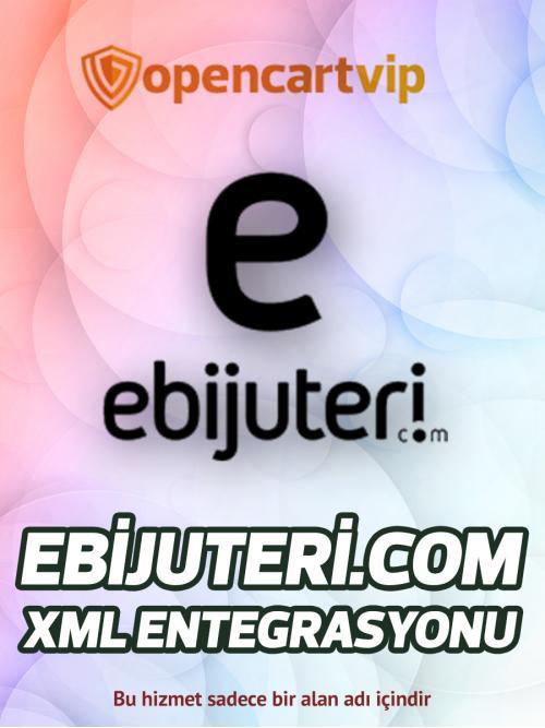 Ebijuteri.com Opencart Xml Entegrasyonu