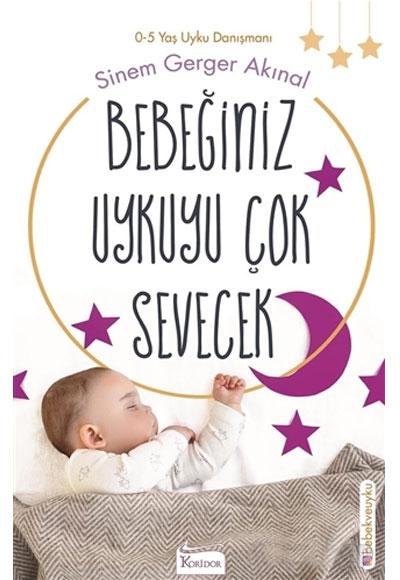 Bebeğiniz Uykuyu Çok Sevecek Sinem Gerger Akınal Koridor Yayıncılık