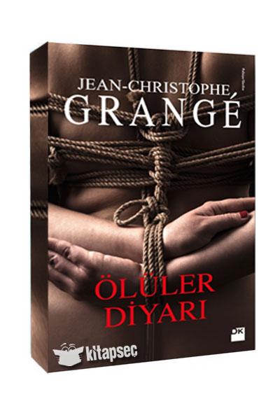 Ölüler Diyarı Jean Christophe Grange Doğan Kitap